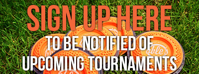 Sign Up To Be Notified of Upcoming Tournaments!